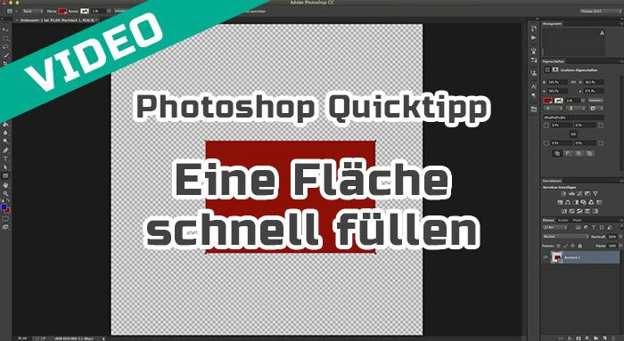 Photoshop Quicktipp | Eine Fläche schnell füllen