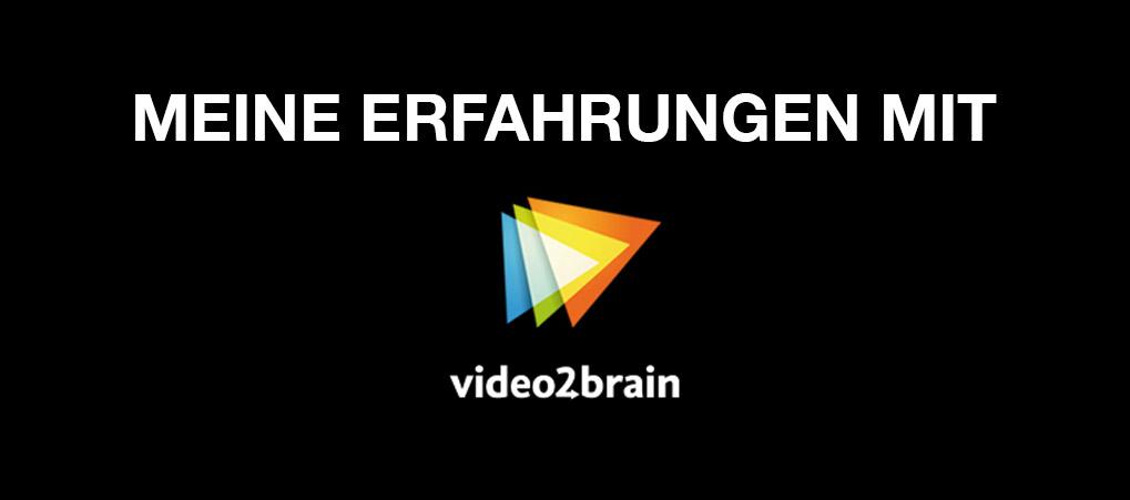 Meine Erfahrungen mit video2brain