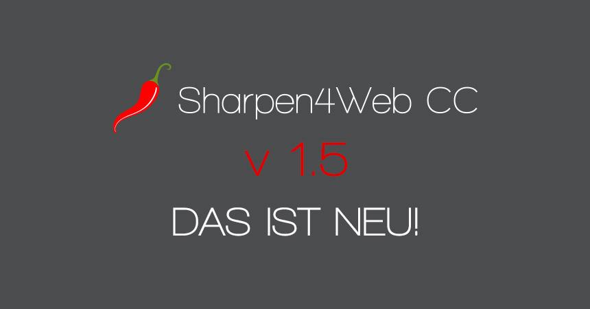 Sharpen4Web CC v 1.5 – Neue Funktionen: Signatur hinzufügen und mehr