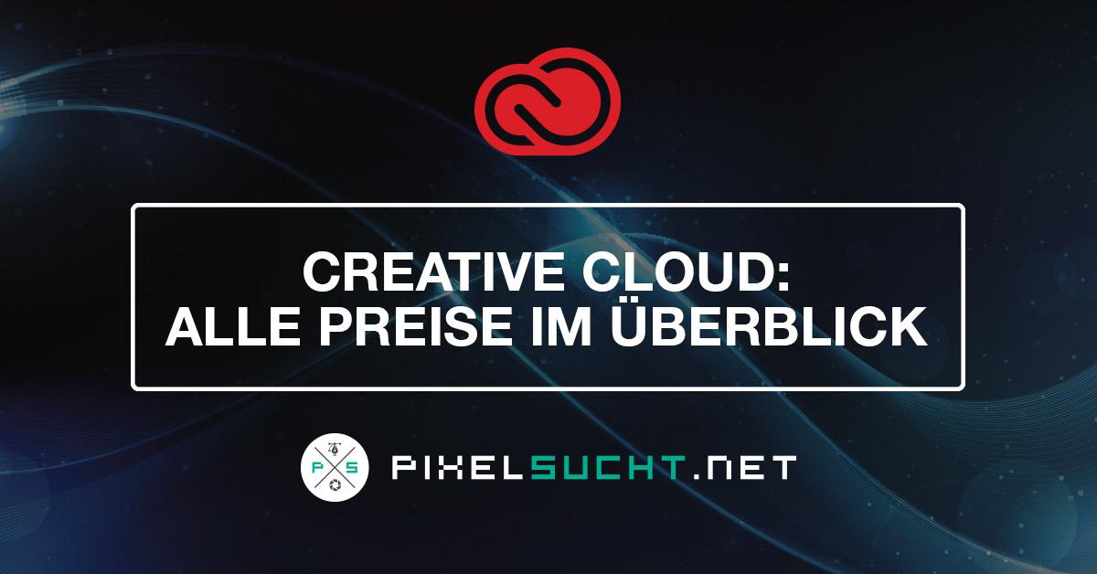 Creative Cloud – Alle Preise/Kosten im Vergleich