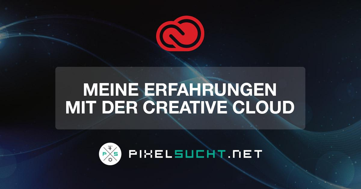 Meine Erfahrungen mit der Creative Cloud