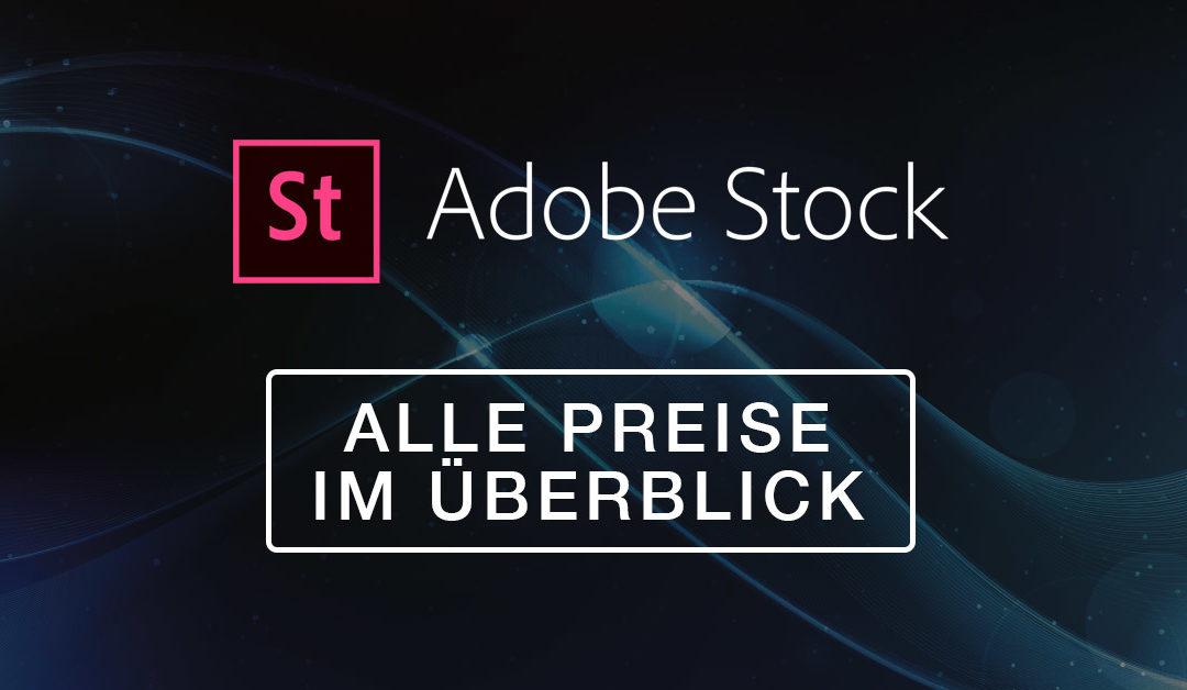 Adobe Stock – Alle Preise/Kosten im Vergleich