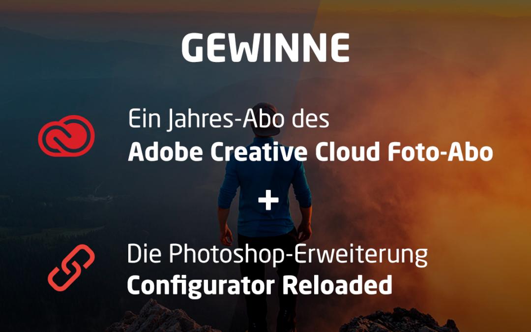 Gewinnspiel: Creative Cloud Foto-Abo und Configurator Reloaded