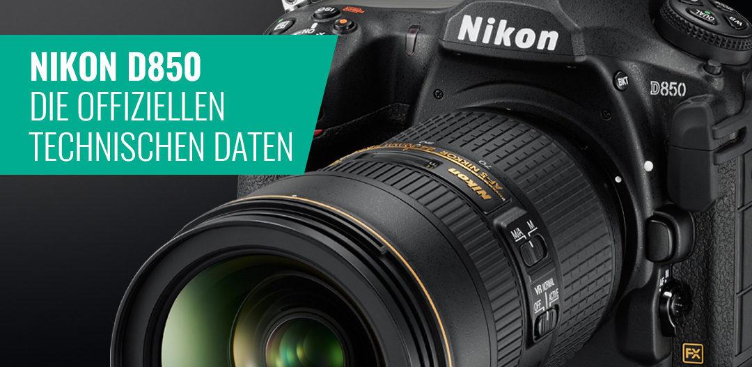 Nikon D850 – Die offiziellen technischen Daten