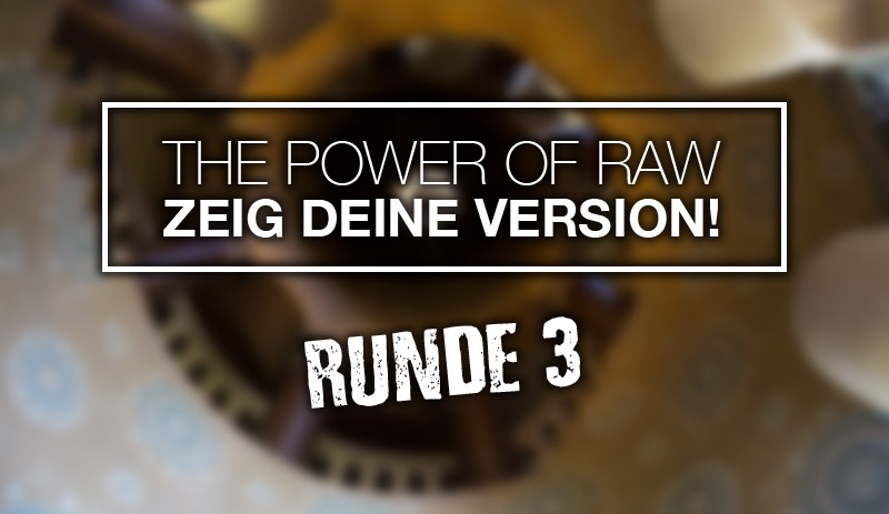 The Power of RAW – Runde drei