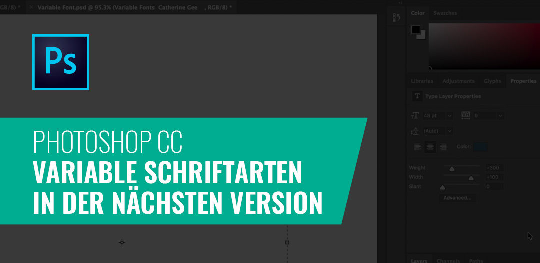 Variable Schriftarten – Neu in der nächsten Photoshop-Version