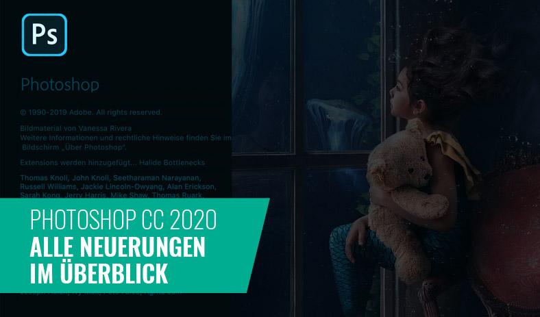 Photoshop 2020 – Alle Neuerungen im Überblick